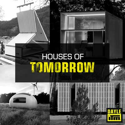 What kind of house will you build tomorrow? - Dayle ITM
